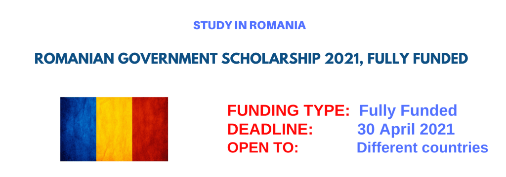 Fully Funded Romanian Government Scholarship 2021