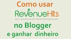 como usar o revenue hits em blogs para ganhar dinheiro