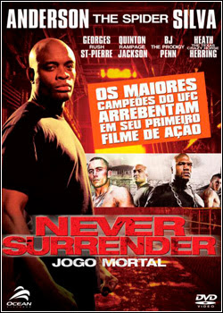 Filme Poster Never Surrender – Jogo Mortal DVDRip XviD Dual Audio & RMVB Dublado