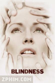 Tăm Tối - Blindness (2008) Poster