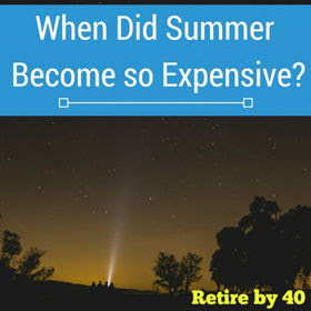 When Did Summer Become so Expensive? thumbnail
