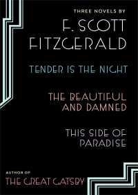 Three Novels By F. Scott Fitzgerald