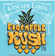 Cascade Lakes Brewing Introduces Pineapple Kush IPA