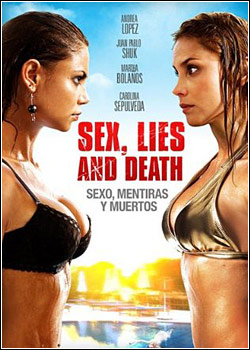 fas21421fasfeas Download   Sexo, Mentiras e Mortos   DVDRip AVi + RMVB Legendado (2011)