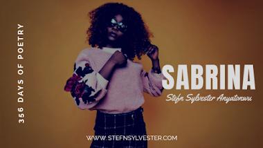 Sabrina (ii) | Stefn Sylvester Anyatonwu