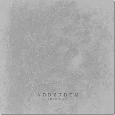 Addendum X Juno 麥浚龍
