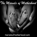 Marvels of Motherhood