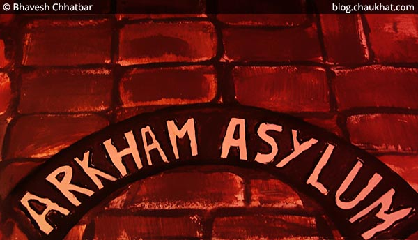 Arkham Asylum at Superheroes located at Koregaon Park in Pune