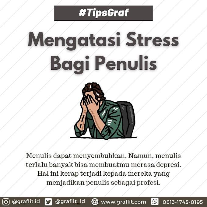 Mengatasi Stress Bagi Penulis