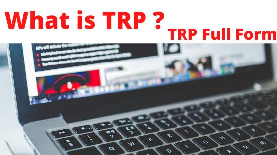 What is TRP ? TRP full form   OnlineYukti