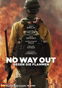No Way Out - Gegen die Flammen (2017)