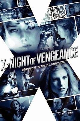 X: Night of Vengeance (2011) BluRay 720p HD Watch Online, Download Full Movie For Free