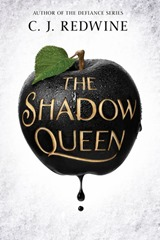 C.J Redwine - The shadow queen.