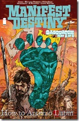 Actualización 14/08/2017: Numero veinteavo de Manifest Destiny por Heisenberg en la traducción, R. Richards en la maqueta y Carpe Noctem en la corrección para The Lax Projec.