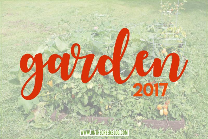 2017 Garden Recap