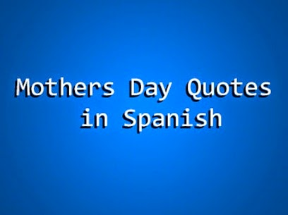 quotes in spanish for mom - photo #39