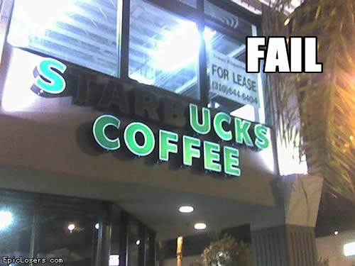 Fail: Starbucks Coffee sign with