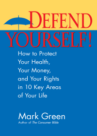 Defend Yourself! By Mark J. Green