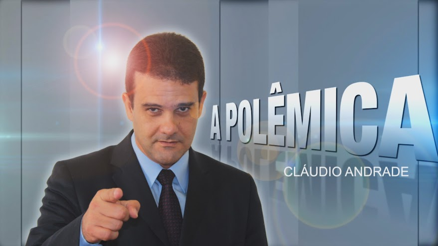 A POLÊMICA