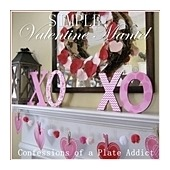 CONFESSIONS OF A PLATE ADDDICT Simple Valentine Mantel_thumb[2]