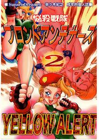 Nousatsu Sentai Blonde Antennas 2 – Yellow Alert