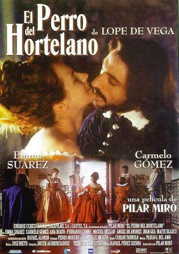 """Cartel de la película """"El perro del hortelano"""", dirigida por Pilar Miró e interpretada por Enma Suárez y Carmelo Gómez"""
