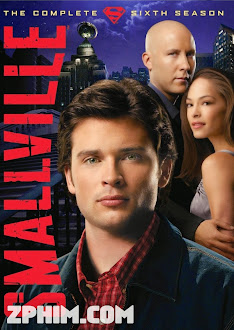 Thị Trấn Smallville 6 - Smallville Season 6 (2006) Poster