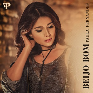 Beijo Bom – Paula Fernandes 2018