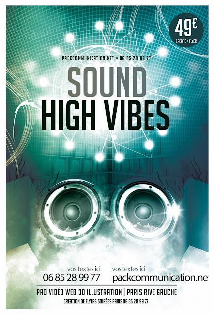 création flyers soirées thème Sound High Vibes