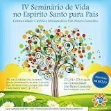 IV Seminário de Vida no Espírito Santo para Pais - Agosto/2013
