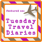 Tuesday Travel Diaries