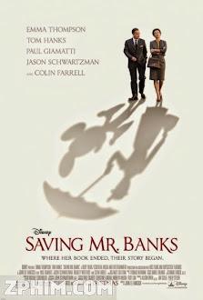 Cuộc Giải Cứu Thần Kỳ - Saving Mr. Banks (2013) Poster