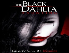 مشاهدة فيلم The Black Dahlia Haunting