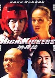 High Kickers - Cuộc Đấu Đỉnh Cao