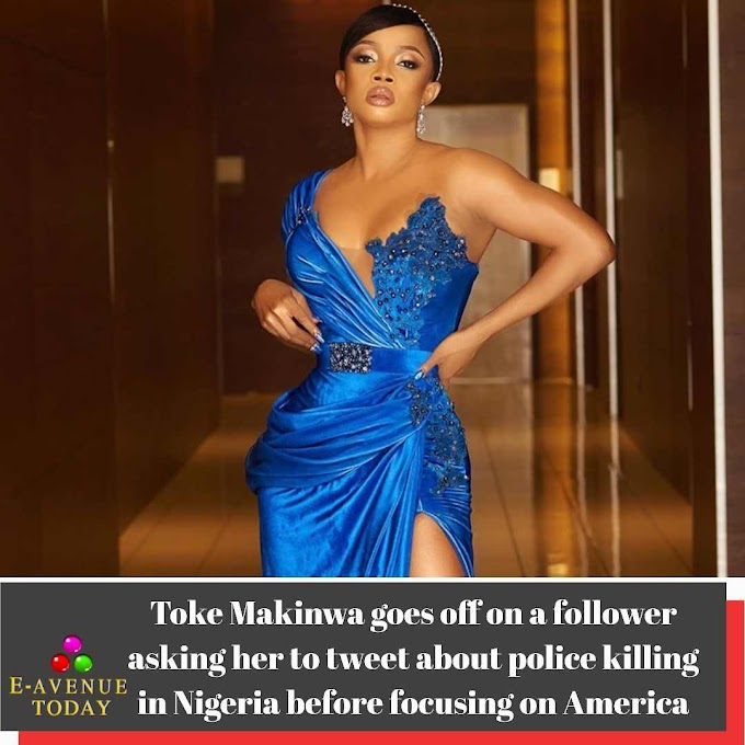 Toke Makinwa goes off on a follower asking her to tweet about police killing in Nigeria before focusing on America