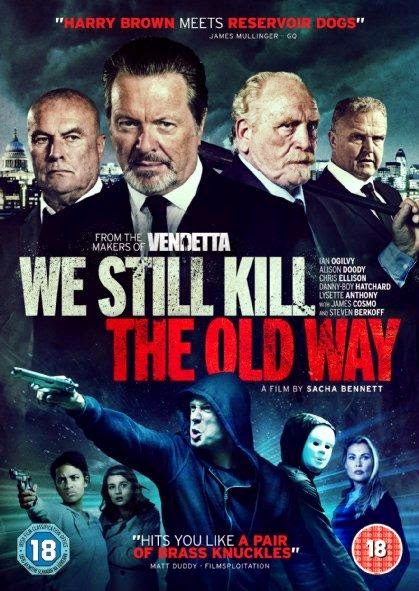 Poster Of English Movie We Still Kill the Old Way (2014) Free Download Full New Hollywood Movie Watch Online At Alldownloads4u.Com