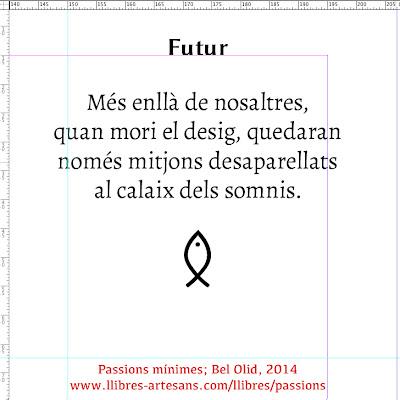 Futur; Passions mínimes, Bel Olid 2014