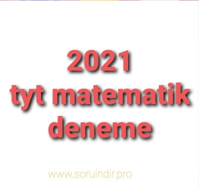 2021 tyt matematik deneme pdf indir