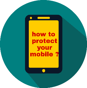 Smartphone ko secure kaise banaye, how to protect your mobile ?