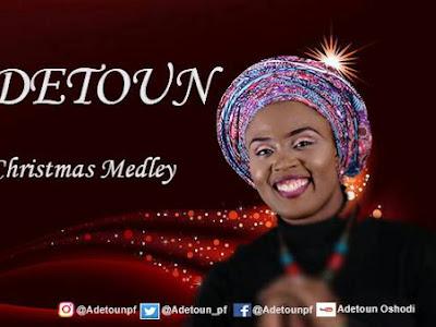 [MUSIC]: Adetoun - Christmas Medley | @Adetoun_pf
