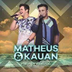 CD Matheus e Kauan - Na Praia 2 (Torrent) download