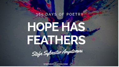 Hope Has Feathers - Stefn Sylvester Anyatonwu