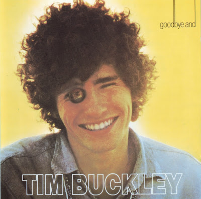 Tim Buckley ~ 1967 ~ Goodbye And Hello