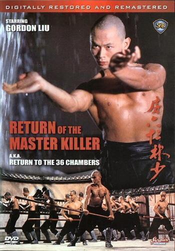 Return to the 36th Chamber - Trở Về Thiếu Lâm Tam Thập Lục Phòng