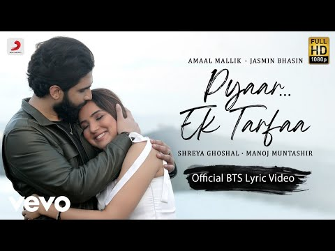 New Music Video for the Hindi Hit Song 'Pyaar ... Ek Tarfaa'