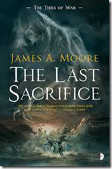 The Last Sacrifice - book - cover - 2017 - James A Moore