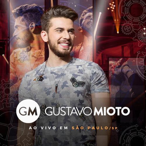 Gustavo Mioto - Ao Vivo em São Paulo (2018)
