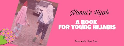 Nanni's Hijab: A Book For Young Hijabis