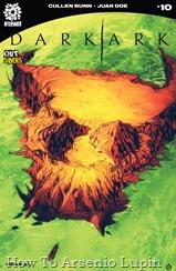 Actualización 29/09/2018: Floyd Wayne y W.D comparten con nosotros el numero 10 del Arca Oscura. Echidna, la madre de los monstruos, se enfurece contra Shrae. Incluso cuando su batalla llega a un final mortal, la vida nueva, humana y monstruosa, es bienvenida al mundo. Pero, ¿qué es eso en el horizonte? Podría ser... ¿tierra?