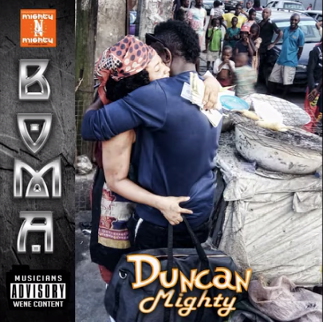 Duncan Mighty - Boma [Mp3 Download]